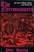 The Necromancers: The Best of Black Magic and Witchcraft Haining. Peter